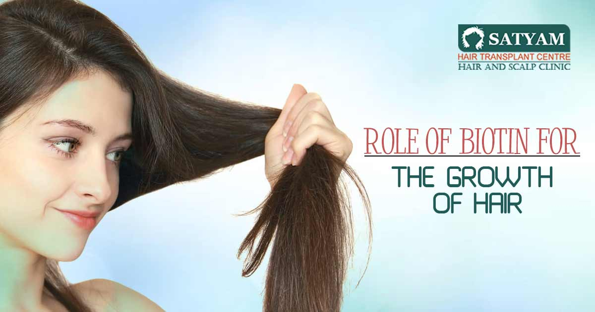 Role of Biotin for the Growth of Hair