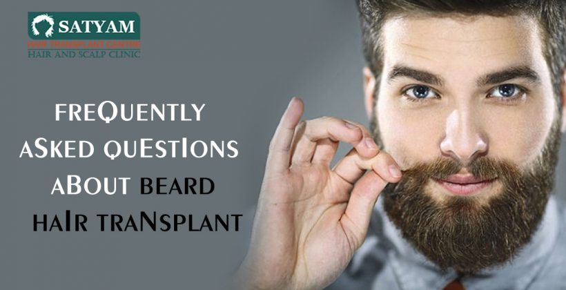 Frequently Asked Questions About Beard Hair Transplant