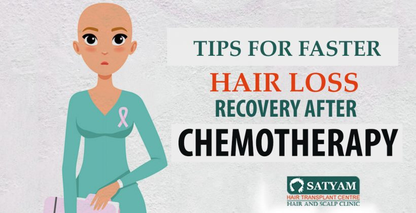 Tips For Faster Hair Loss Recovery After Chemotherapy