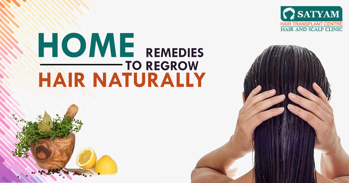 Home Remedies to Regrow Hair Naturally
