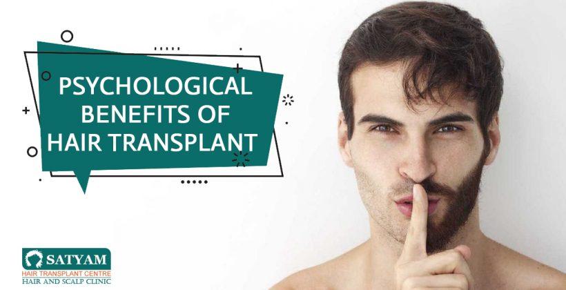 Psychological Benefits of Hair Transplant
