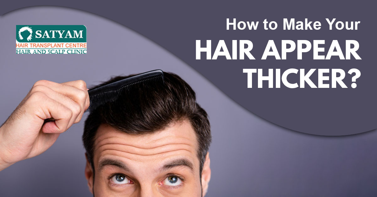 Dealing with thinning hair : How  to make it appear Thicker?